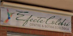 Efecte Colibri Centre & Botiga Ecologica